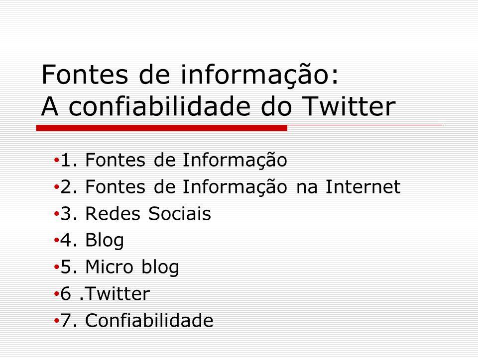 Fontes de informação: A confiabilidade do Twitter