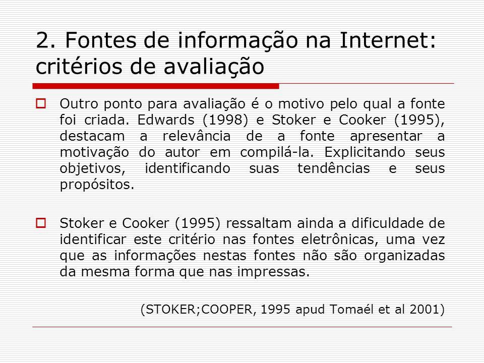 2. Fontes de informação na Internet: critérios de avaliação