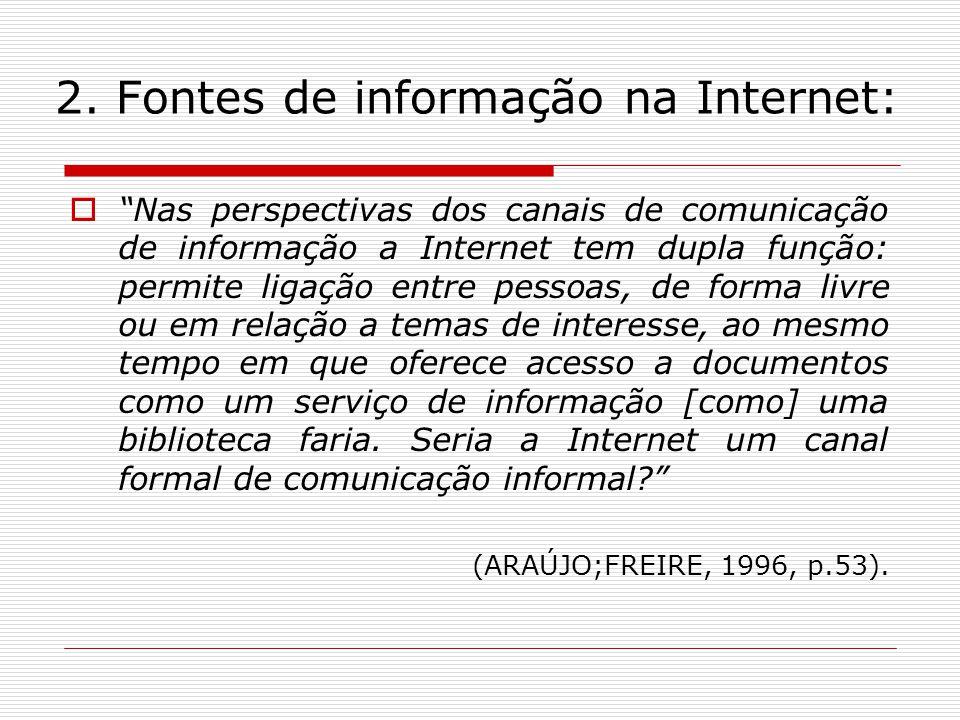 2. Fontes de informação na Internet: