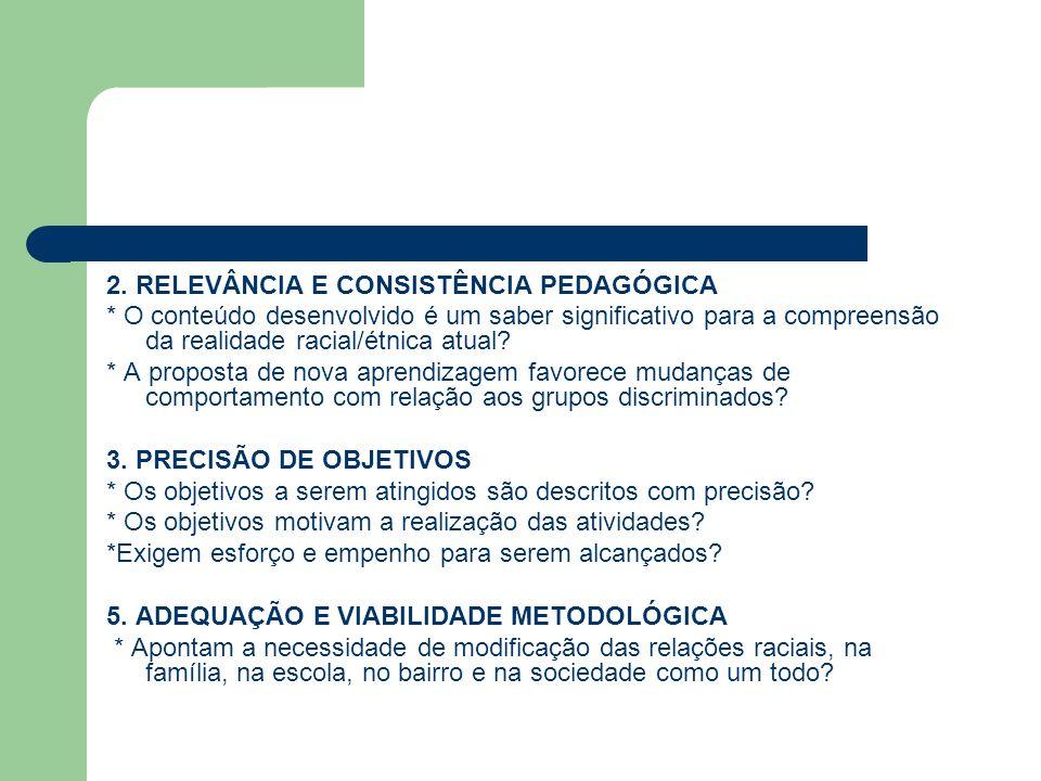 2. RELEVÂNCIA E CONSISTÊNCIA PEDAGÓGICA
