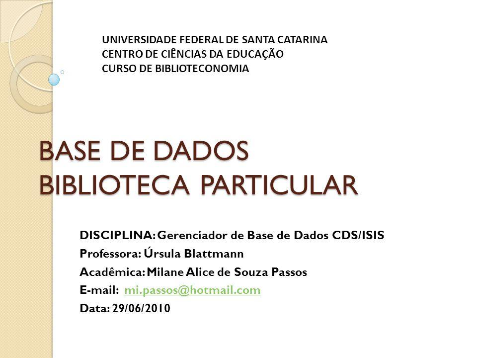 BASE DE DADOS BIBLIOTECA PARTICULAR