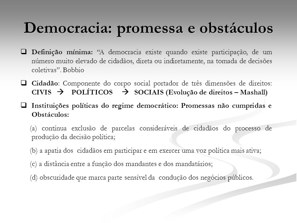 Democracia: promessa e obstáculos