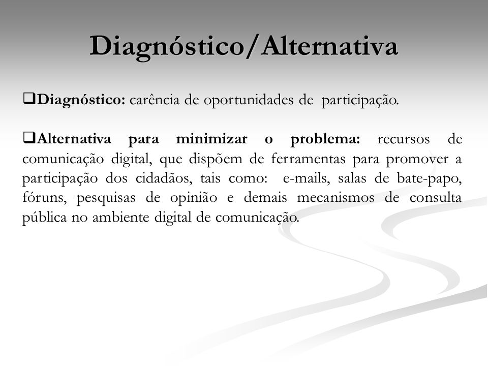 Diagnóstico/Alternativa