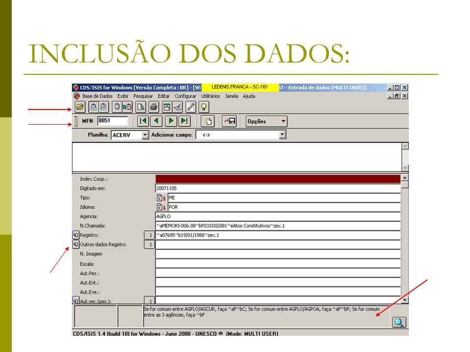 INCLUSÃO DOS DADOS: