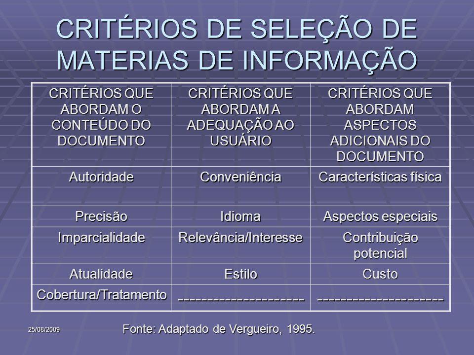 CRITÉRIOS DE SELEÇÃO DE MATERIAS DE INFORMAÇÃO