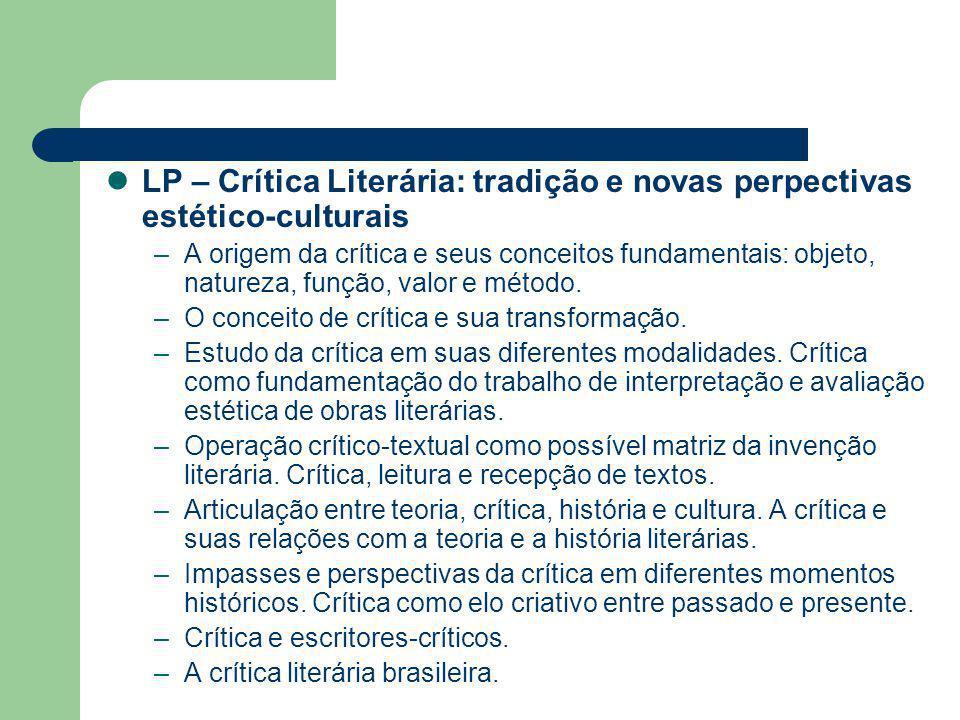 LP – Crítica Literária: tradição e novas perpectivas estético-culturais