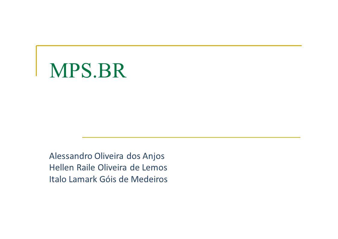 MPS.BR Alessandro Oliveira dos Anjos Hellen Raile Oliveira de Lemos
