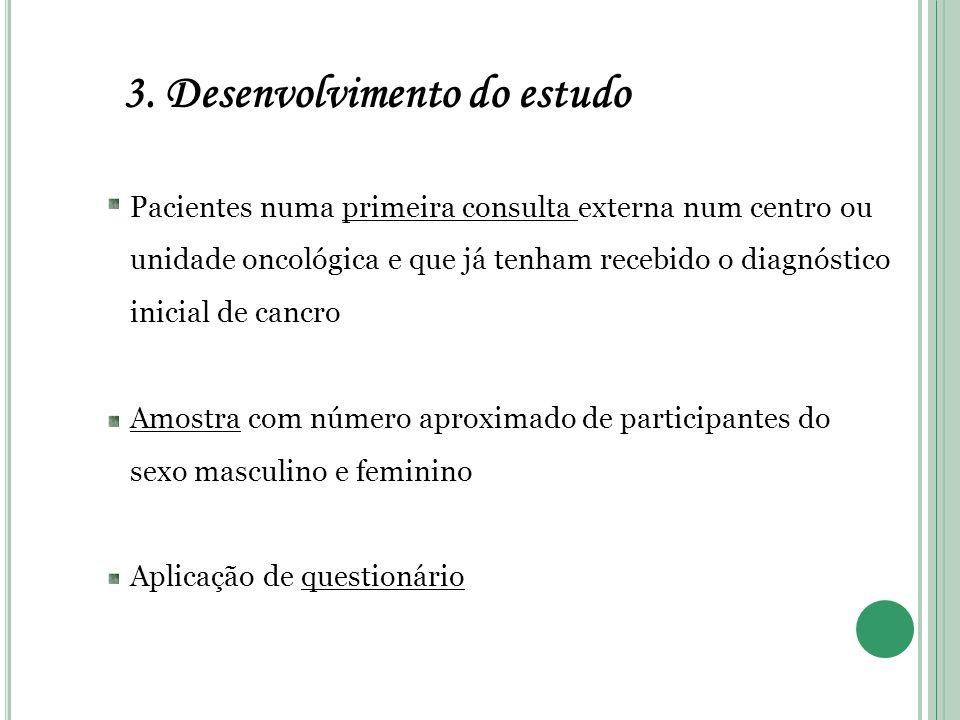3. Desenvolvimento do estudo