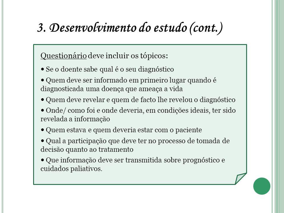 3. Desenvolvimento do estudo (cont.)