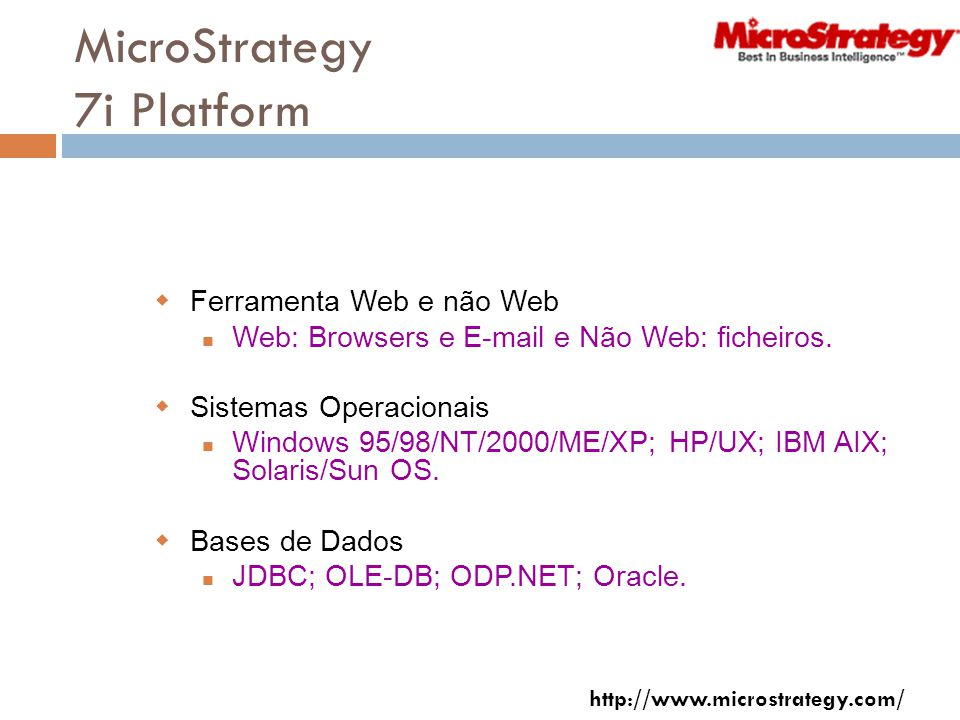 MicroStrategy 7i Platform