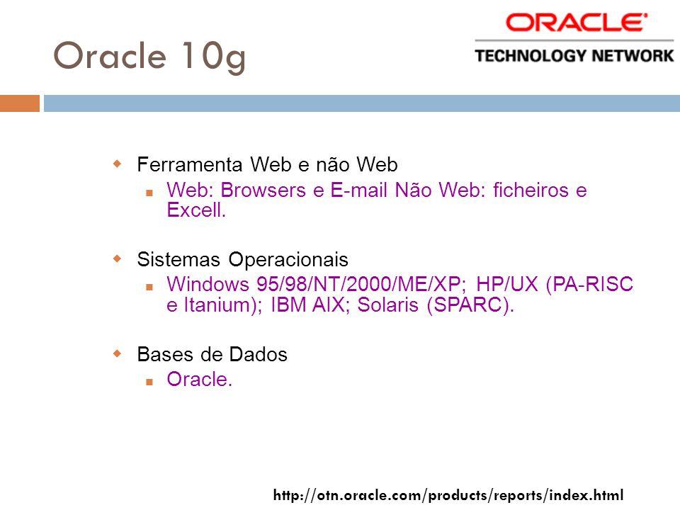Oracle 10g Ferramenta Web e não Web