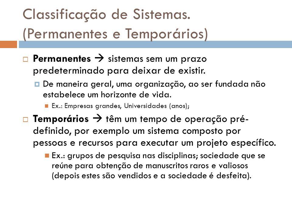 Classificação de Sistemas. (Permanentes e Temporários)