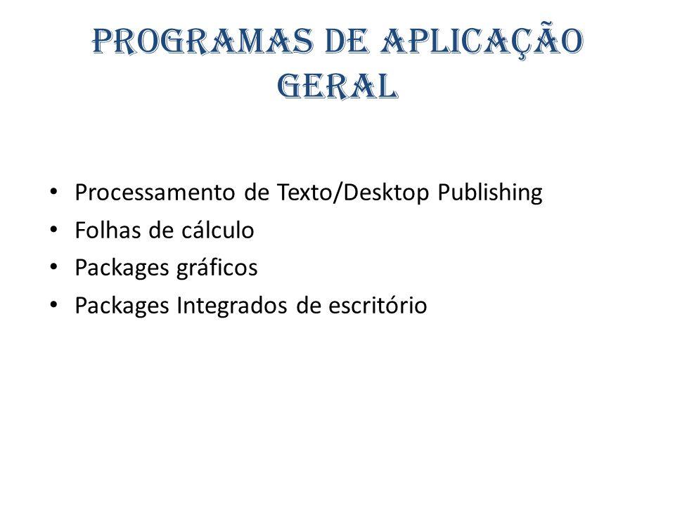 Programas de Aplicação Geral
