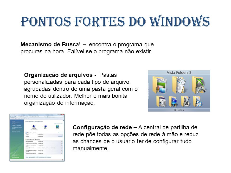 Pontos fortes do Windows
