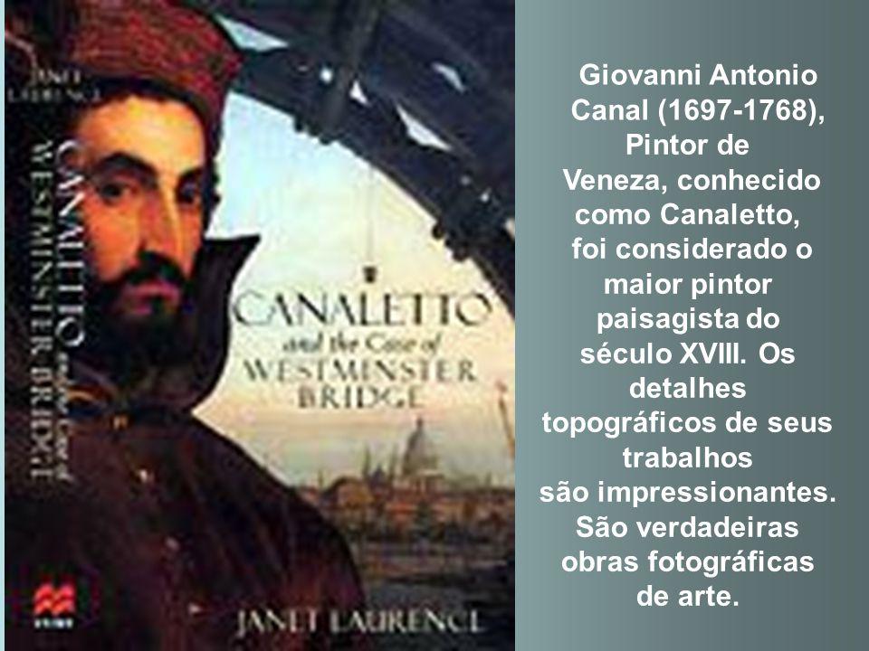 Giovanni Antonio Canal (1697-1768),