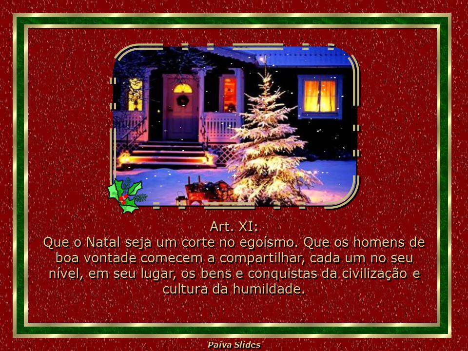 Art. XI: Que o Natal seja um corte no egoísmo