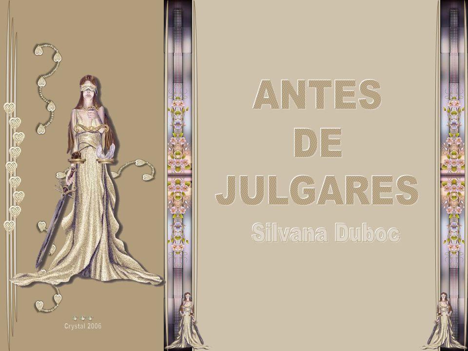 ANTES DE JULGARES Silvana Duboc Crystal 2006