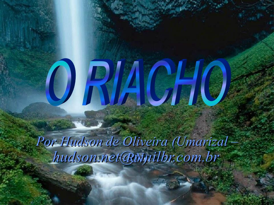 Por Hudson de Oliveira (Umarizal – RN)
