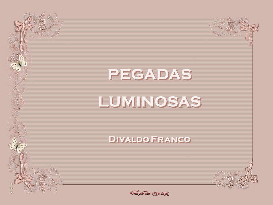 PEGADAS LUMINOSAS PEGADAS LUMINOSAS