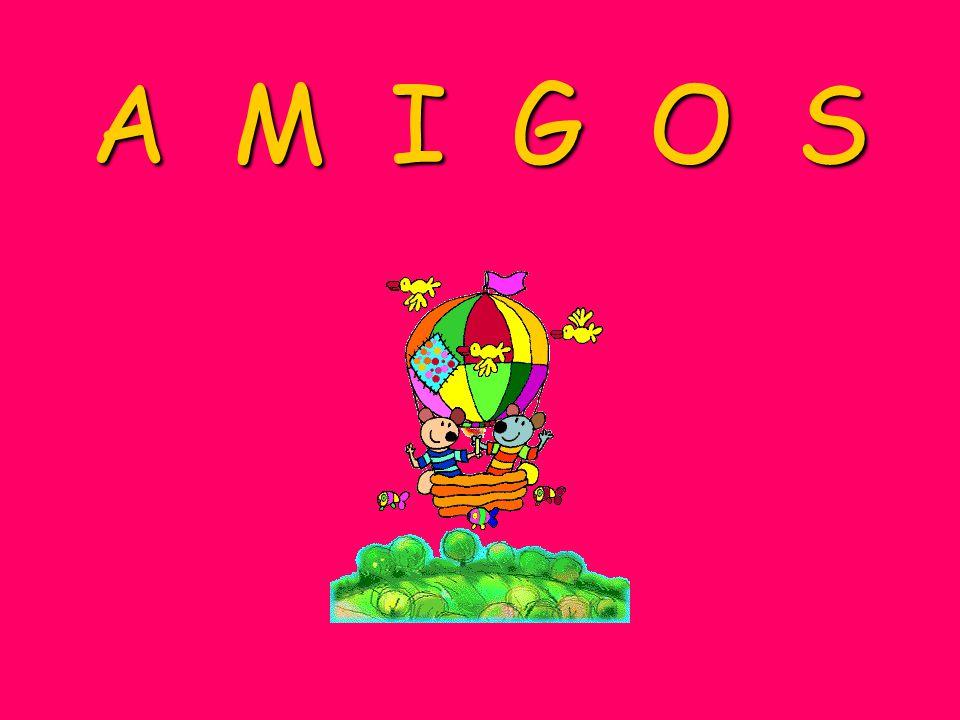 A M I G O S