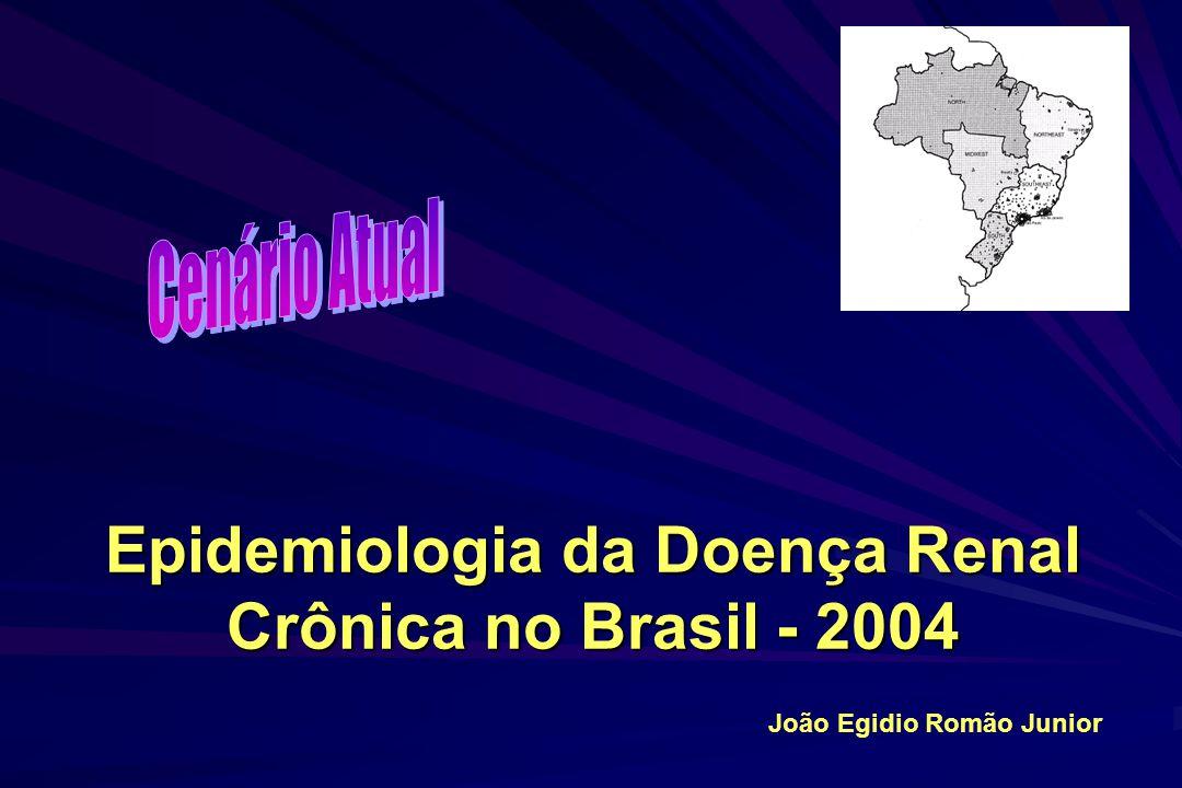 Epidemiologia da Doença Renal Crônica no Brasil - 2004