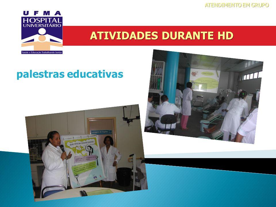 ATENDIMENTO EM GRUPO ATIVIDADES DURANTE HD palestras educativas