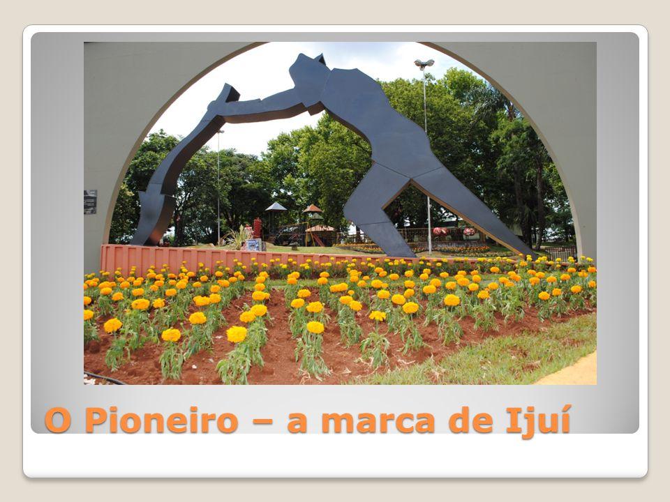 O Pioneiro – a marca de Ijuí