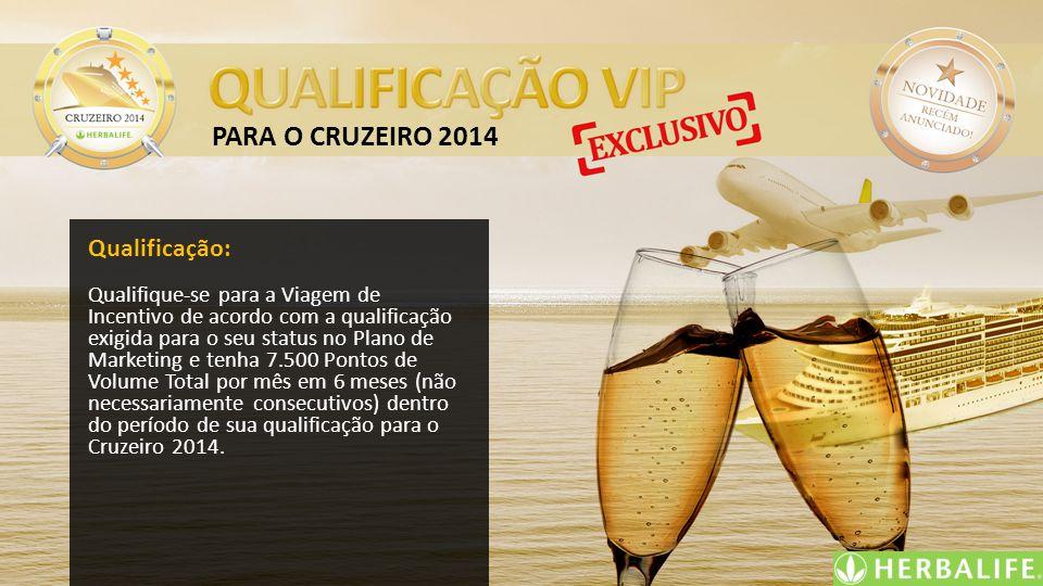 PARA O CRUZEIRO 2014 Qualificação: