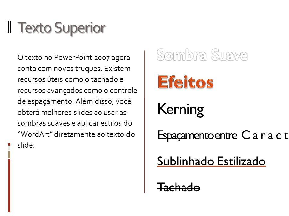 Efeitos Texto Superior Sombra Suave Kerning