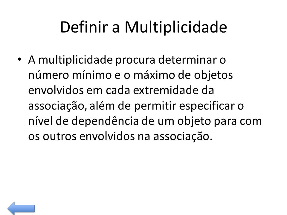 Definir a Multiplicidade