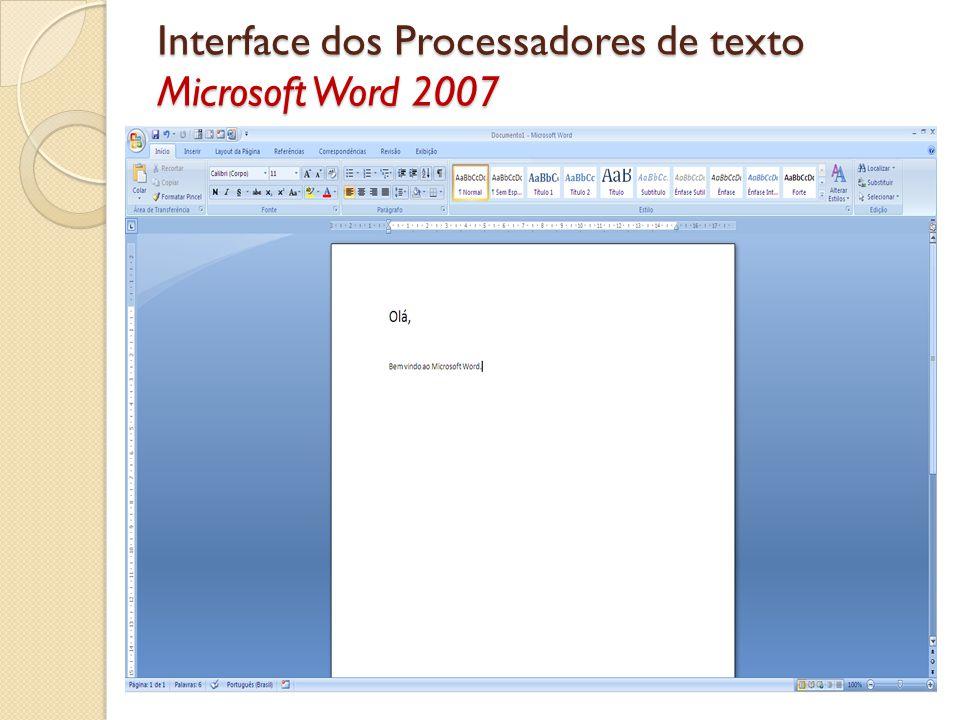 Interface dos Processadores de texto Microsoft Word 2007