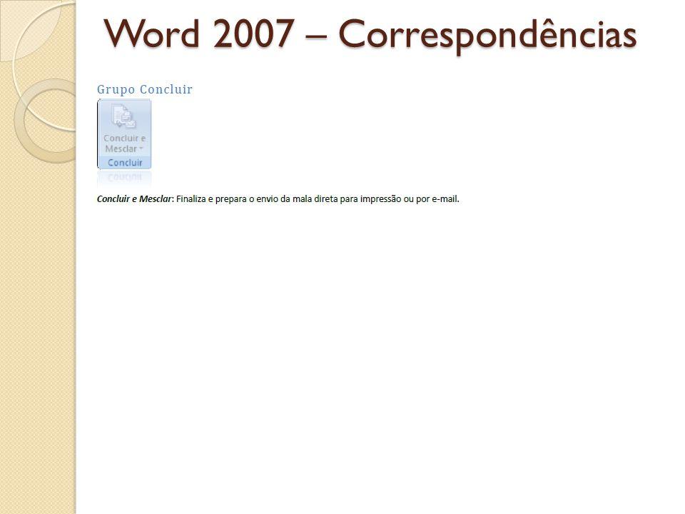 Word 2007 – Correspondências