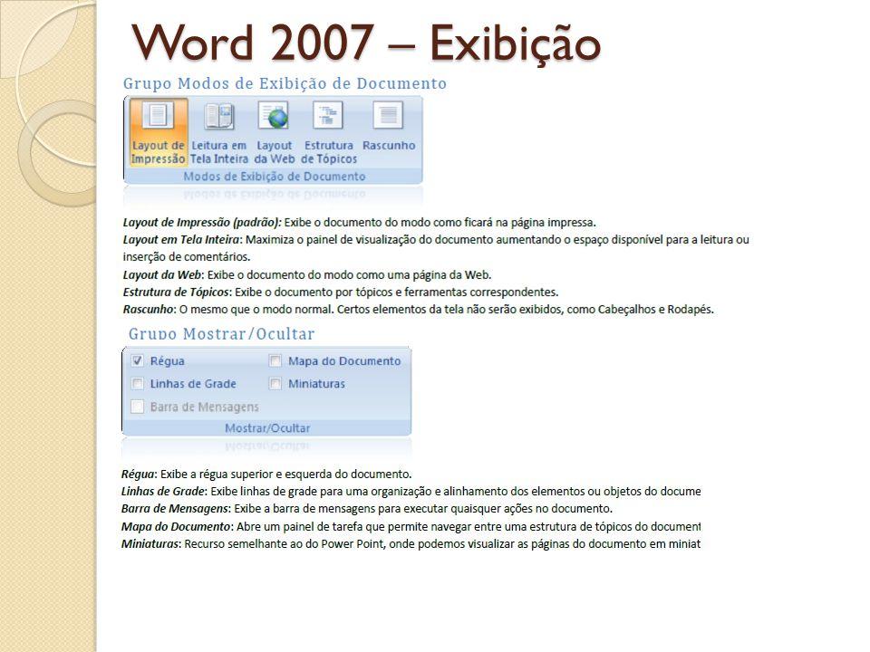 Word 2007 – Exibição