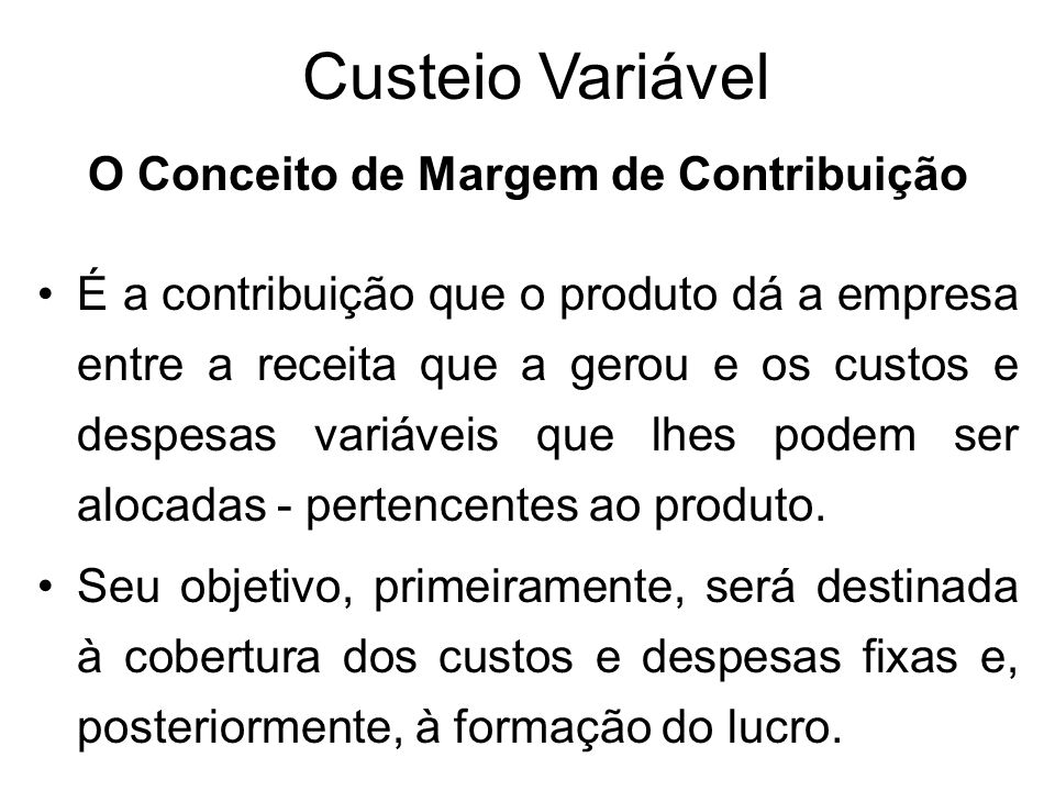 O Conceito de Margem de Contribuição