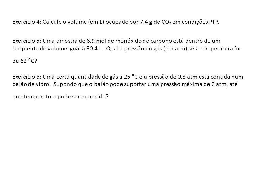 Exercício 4: Calcule o volume (em L) ocupado por 7