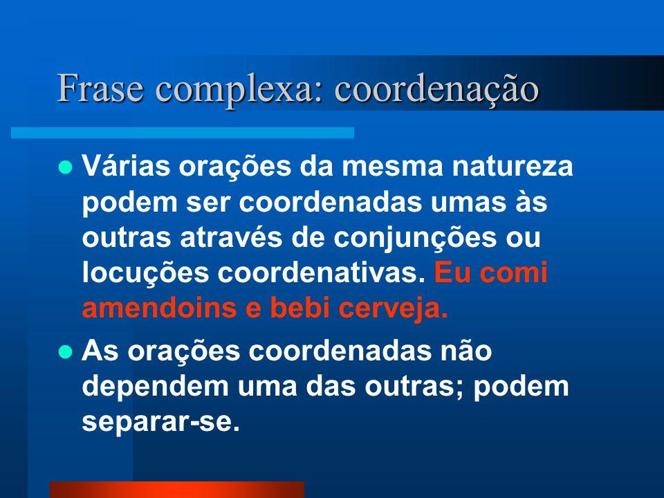 Frase complexa: coordenação