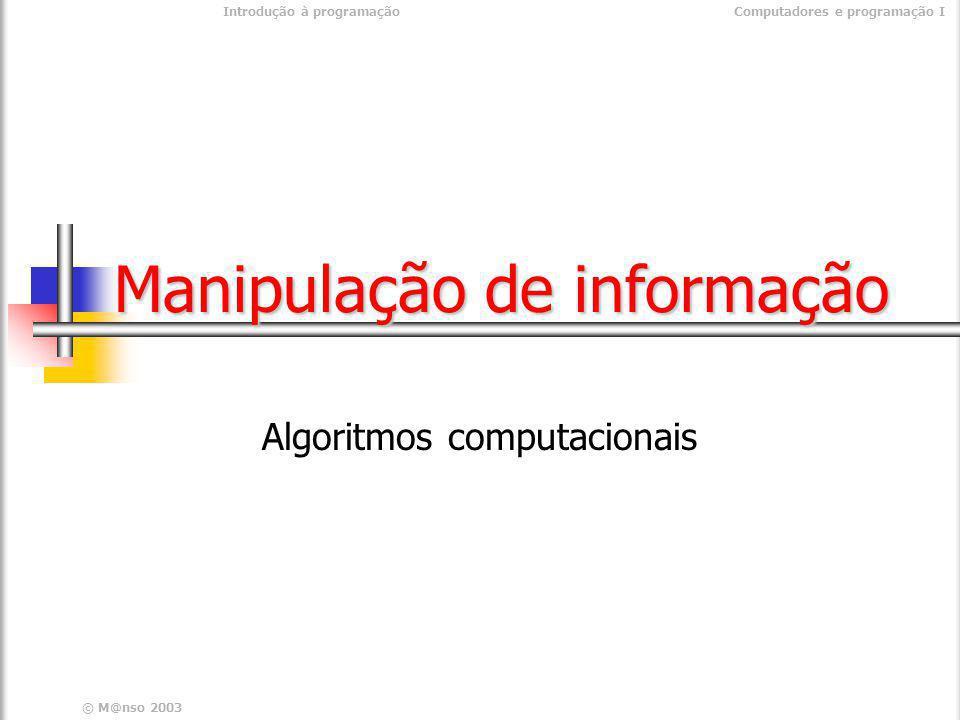 Manipulação de informação