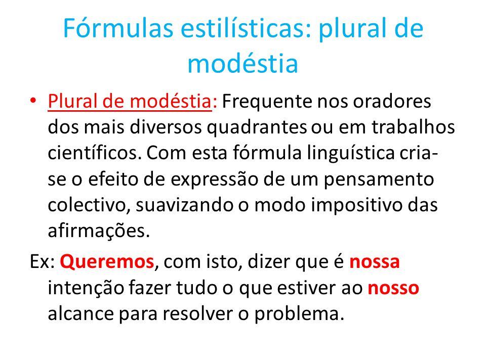 Fórmulas estilísticas: plural de modéstia