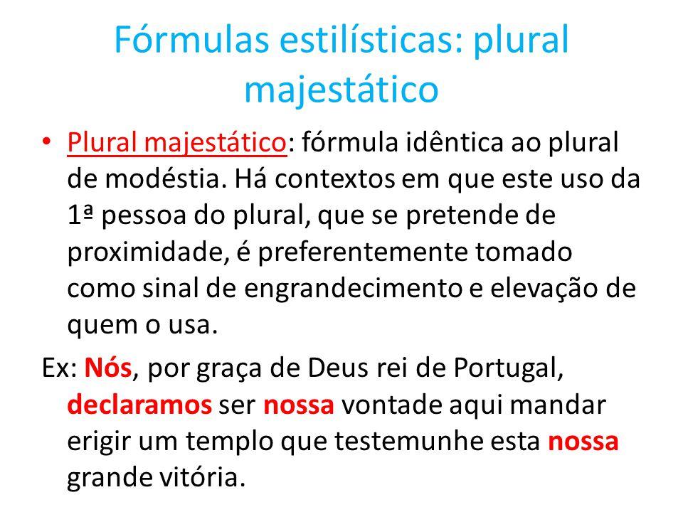 Fórmulas estilísticas: plural majestático