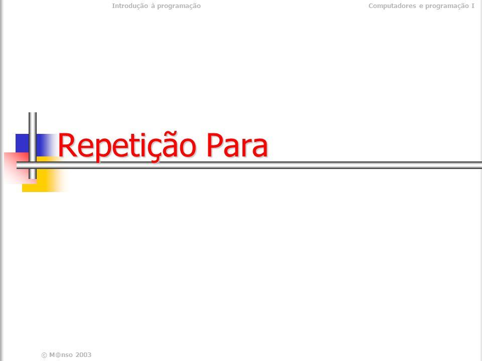 Repetição Para