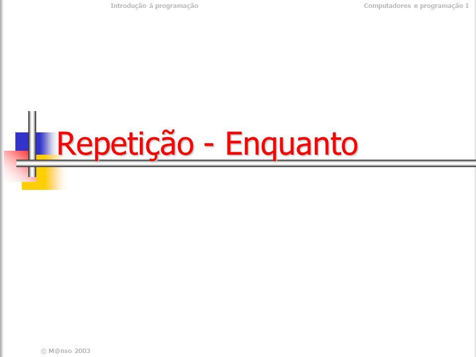 Repetição - Enquanto