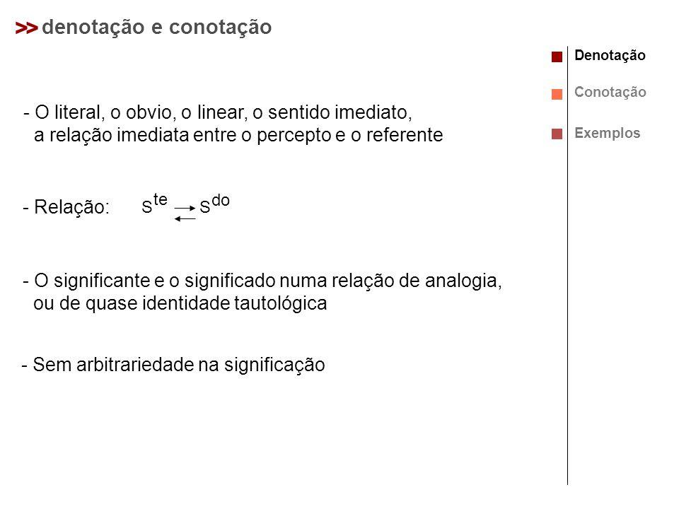 > > denotação e conotação