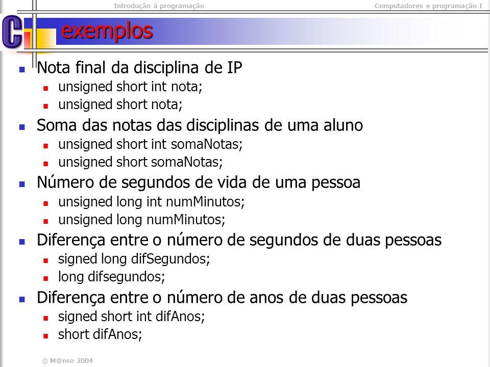 exemplos Nota final da disciplina de IP