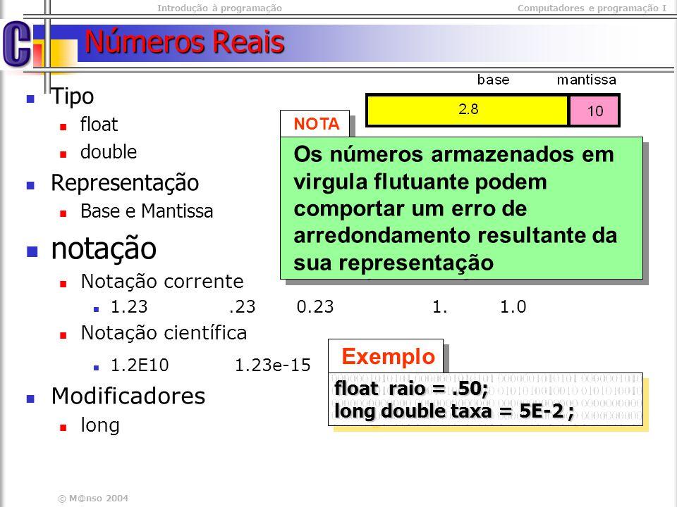 Números Reais notação Tipo Representação