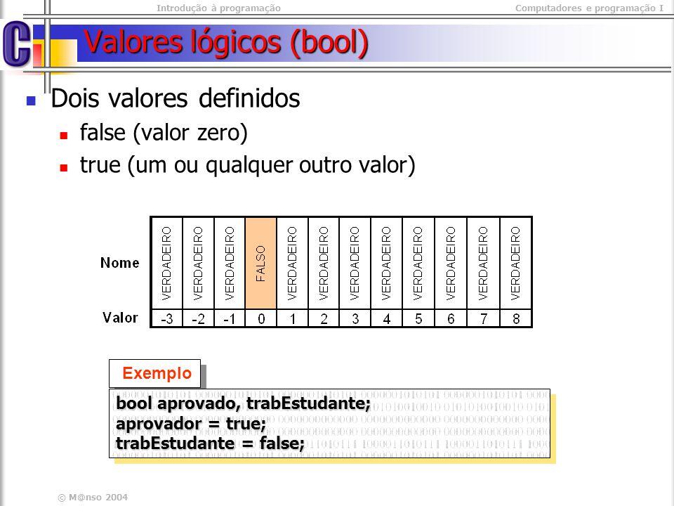 Valores lógicos (bool)