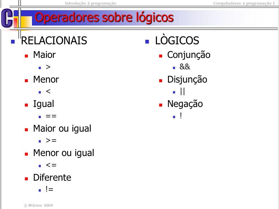 Operadores sobre lógicos