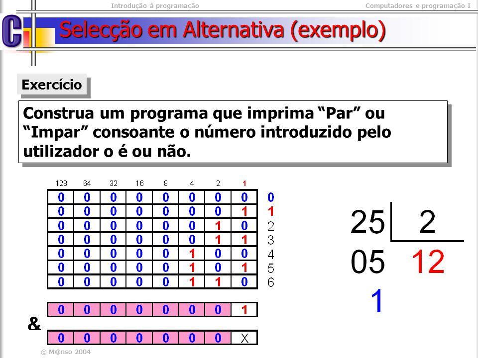 Selecção em Alternativa (exemplo)