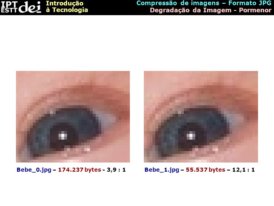 Compressão de imagens – Formato JPG Degradação da Imagem - Pormenor