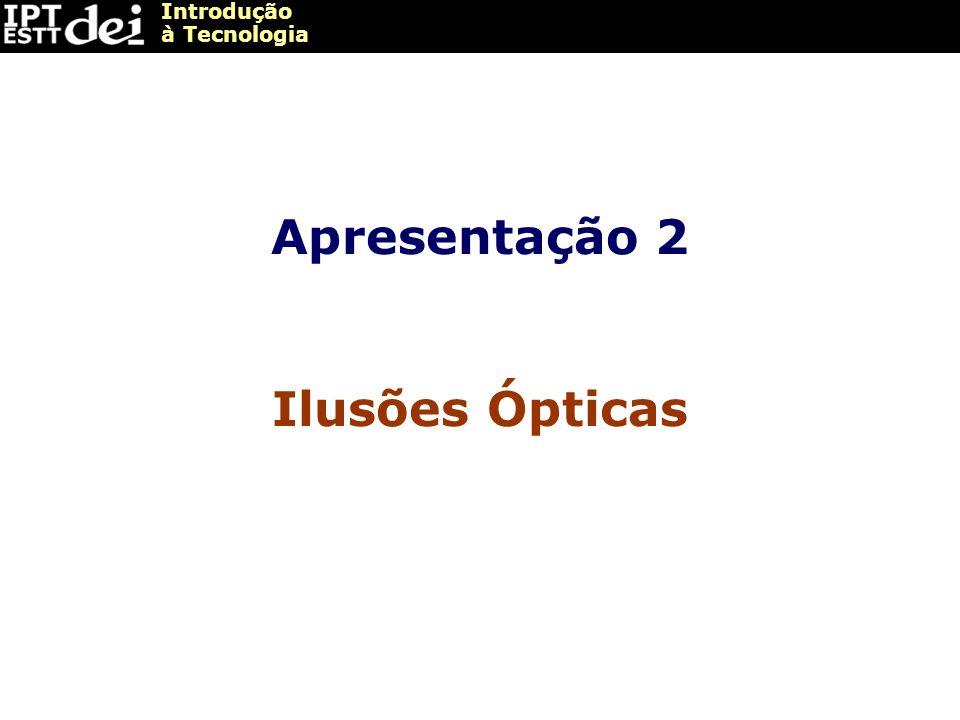 Apresentação 2 Ilusões Ópticas