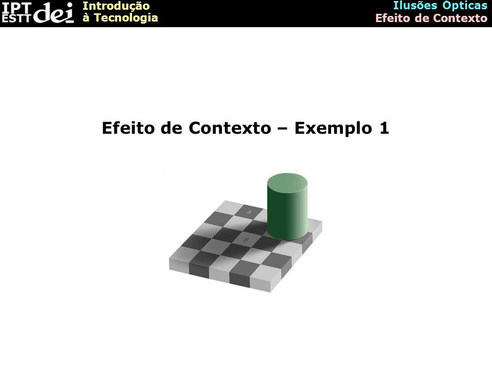 Efeito de Contexto – Exemplo 1